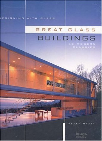 GREAT GLASS BUILDINGS