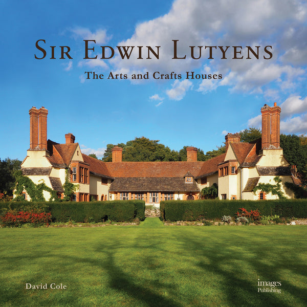 SIR EDWIN LUTYENS. The Arts & Crafts Houses