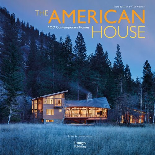 THE AMERICAN HOUSE. 100 Contemporary Homes