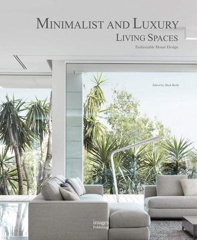 MINIMALIST AND LUXURY LIVING SPACES. Fashionable Home Design