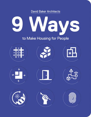 9 WAYS to Make Housing for People