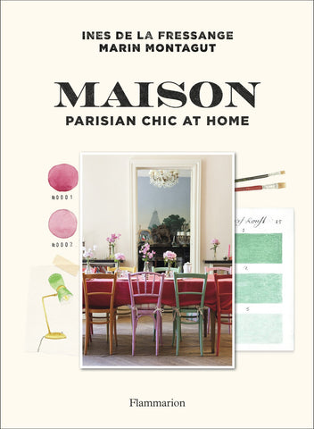 MAISON. Parisian Chic at Home