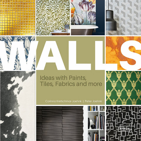 WALLS. Ideas with Paints, Tiles, Fabrics and more
