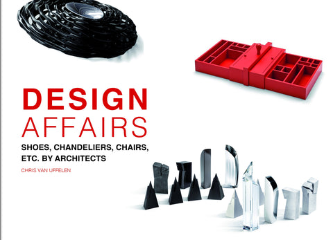 DESIGN AFFAIRS. Shoes, Chandeliers, Chairs etc. by Architects