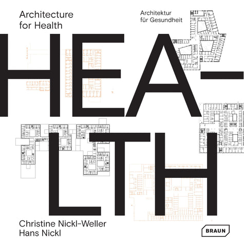 ARCHITECTURE FOR HEALTH