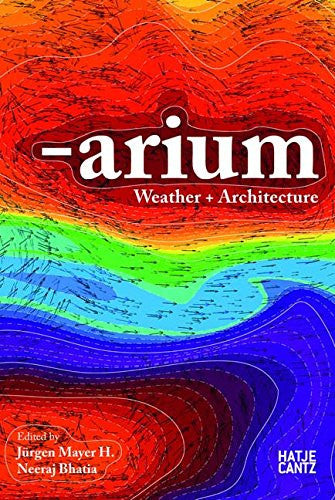 ARIUM. Weather + Architecture