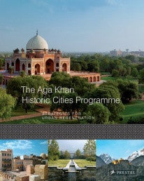 copertina di The Aga Kahn Historic Cities Programme