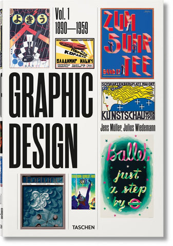 THE HISTORY OF GRAPHIC DESIGN (Vol. 1: 1890–1959)