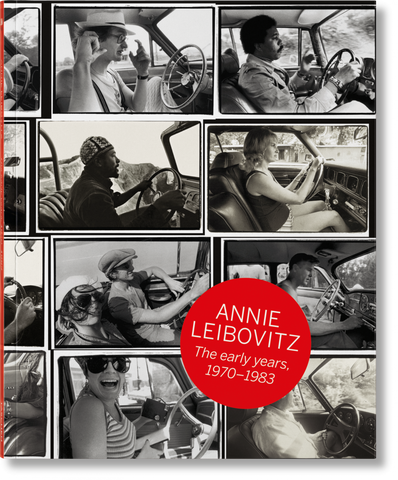 ANNIE LEIBOVITZ. The Early Years 1970-1983
