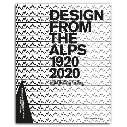 DESIGN FROM THE ALPS 1920-2020