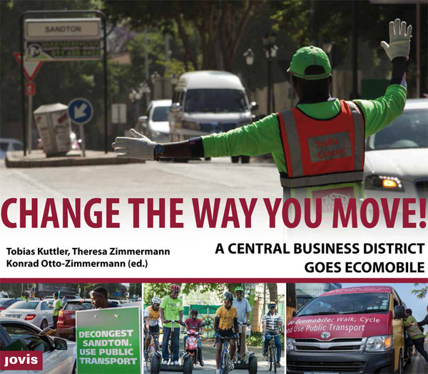 CHANGE THE WAY YOU MOVE! A Central Business District Goes Ecomobile