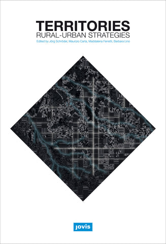 TERRITORIES. Rural-Urban Strategies