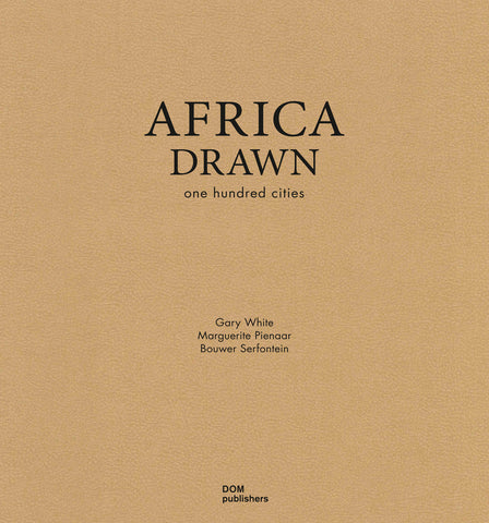 AFRICA DRAWN. One Hundred Cities