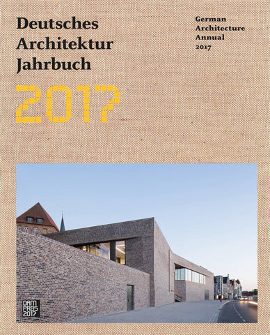 DEUTSCHES ARCHITEKTUR JAHRBUCH 2016/2017 - German Architecture Annual 2016/17