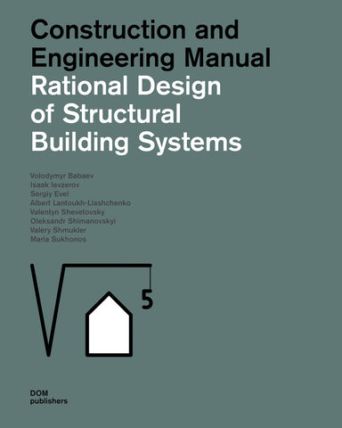 RATIONAL DESIGN OF STRUCTURAL BUILDING SYSTEMS