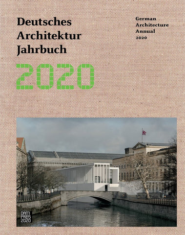 DEUTSCHES ARCHITEKTUR JAHRBUCH 2020 / German Architecture Annual 2020