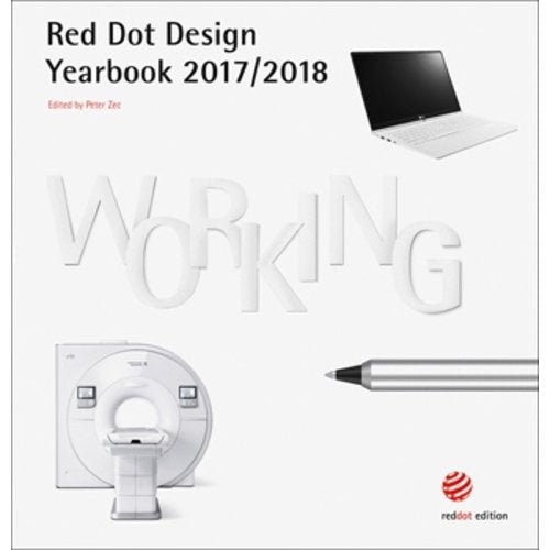 WORKING. Red Dot Design Yearbook 2017/2018