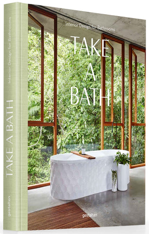 TAKE A BATH. Interior Design for Bathrooms