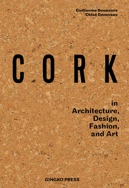 CORK in Architecture, Design, Fashion, Art