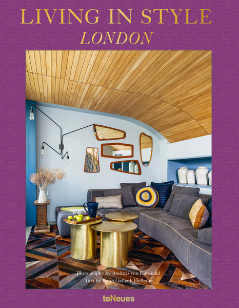 LIVING IN STYLE: LONDON