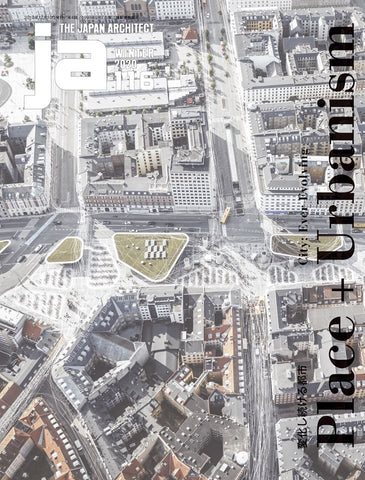 JA 116 (Winter 2019): Place + Urbanism