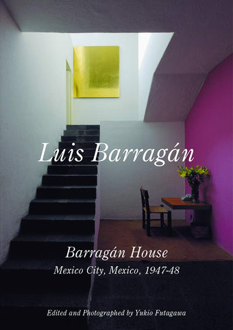 LUIS BARRAGAN. Barragán House