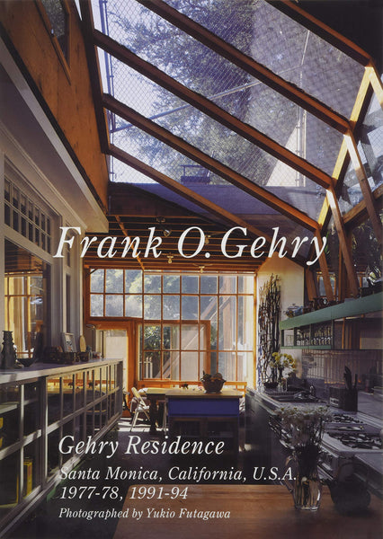 FRANK O. GEHRY. Gehry Residence