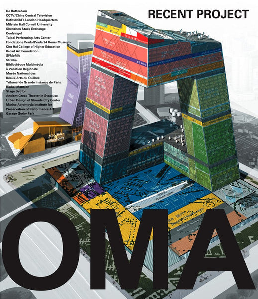 OMA. Recent Projects