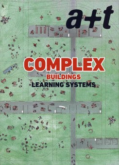 A+T 50: COMPLEX BUILDINGS. Learning Systems