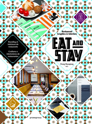 EAT AND STAY. Restaurant Graphics & Interiors