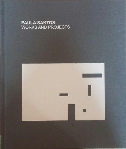 PAULA SANTOS. Works and Projects