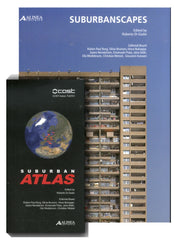 SUBURBANSCAPES. Suburban Atlas - Cost Action TU0701 (2 Voll.)