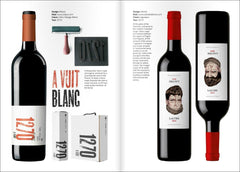 GRAPHIC DESIGN FOR WINE. A Selection of contemporary Wine Labels