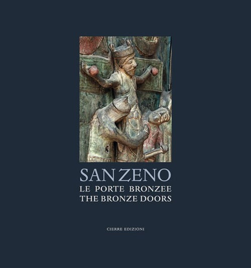 SAN ZENO. Le Porte bronzee / The bronze Doors
