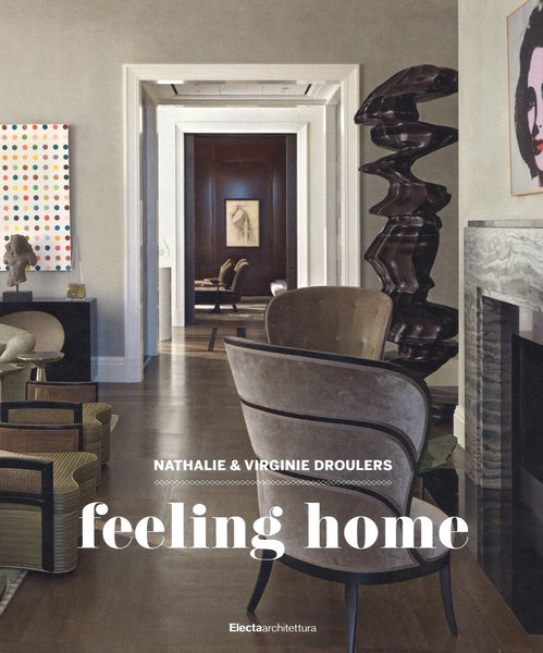 FEELING HOME. Nathalie e Virginie Droulers