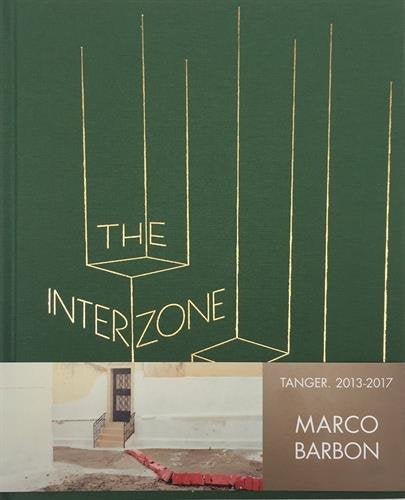 THE INTERZONE. Tangeri 2012-2017