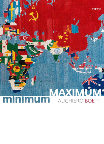 ALIGHIERO BOETTI. Minimum/Maximum