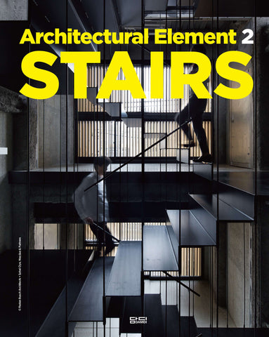 ARCHITECTURAL ELEMENTS 2: STAIRS
