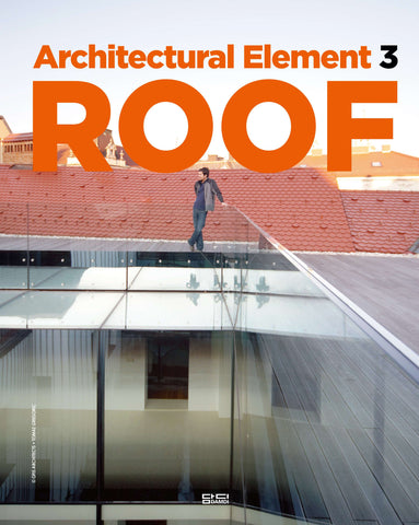 ARCHITECTURAL ELEMENT 3: ROOF
