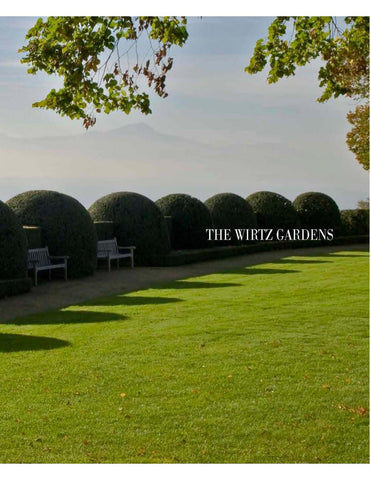 THE WIRTZ GARDENS. Part III