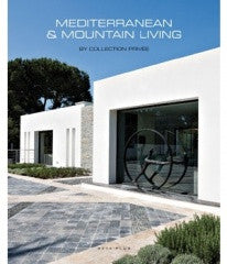 copertina di Mediterranean & Mountain Living