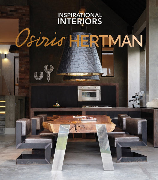 INSPIRATIONAL INTERIORS BY OSIRIS HERTMAN