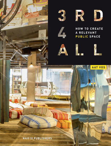 3rd4ALL. How to Create a Relevant Public Space