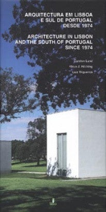 copertina di Architecture in Lisbon and the South of Portugal Since 1974