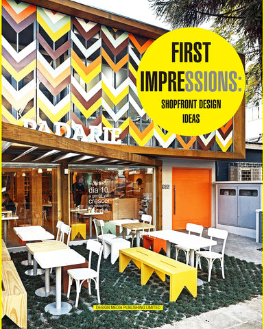 FIRST IMPRESSIONS. Shopfront Design Ideas