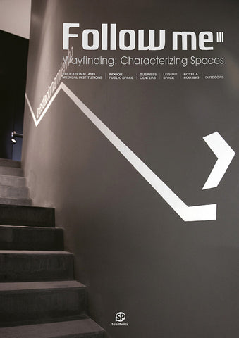 FOLLOW ME 3. Wayfinding: Characterizing Spaces