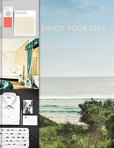ENJOY YOUR STAY. Branding for Hospitality