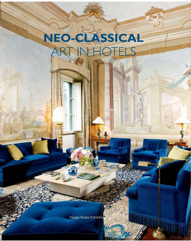 NEO-CLASSICAL ART IN HOTELS