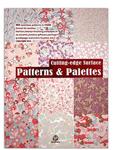 CUTTING-EDGE SURFACE - PATTERNS & PALETTES
