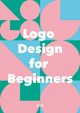 LOGO DESIGN FOR BEGINNERS